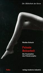 Buchtitel Monika Schuch Feinste Beinarbeit
